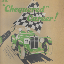 "A CHEQUERED CAREER. Reproduction of a rare 14 page publicity booklet written by H.S Linfield and E.C. Linfield of the ""Autocar"" telling the story of the Montlhery Midget racing success in the early 30′s.Includes a superb centre spread illustration by Gordon Crosby of Captain Eyston's successful one hour at over 100mph record acchievement at the famous banked track."